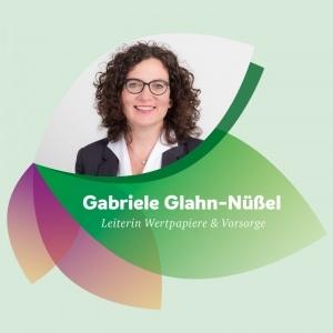 Gabriele Glahn-Nüßel leitet die Abteilung Wertpapiere & Vorsorge bei der Umweltbank.